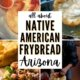 four images of native amercian (navajo) frybread-with honey and powdered sugar, pulling out of fryer with fork, preparing a navajo taco, fully-loaded navajo taco