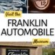 montage of franklin cars images-hood ornament, front grill, sign out front, plus text overlay to visit the museum