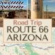 photos along route 66 in arizona-road closed sign, water tank in Kingman, map of road trip